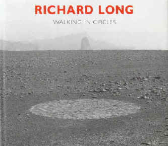 Long, Richard - Seymour, Anne / Fulton, Hamish  Richard Long. Walking in Circles. Text by Anne Seymour and Hamish Fulton. Fragments of a Conversation I-IV by Richard Cork and Anne Seymour. An Interview with Richard Long by Richard Cork  London, Thames and Hudson, 1994.  First edition