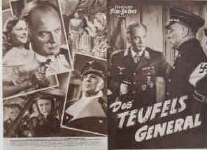 Des Teufels General. A Third Reich air force film about General Harry Harras