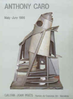 Art exhibition poster - Anthony Caro.  May - June 1986 at Galeria Joan Prats, Barcelona. Printed by Poligrafa