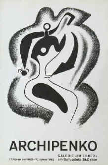 Art exhibition poster - Alexander Archipenko. Original lithograph poster for the exhibition from 17 November 1962 - 10 January 1963 at Erker Galerie St. Gallen.
