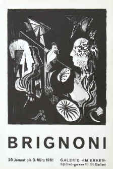 Art exhibition poster - Serge Brignoni. Original lithograph poster for the exhibition 28 January - 3 March 1961 at Erker Presse Galerie St. Gallen.