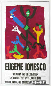 Eugène Ionesco - Gouachen und Lithographien. Original color lithograph, signed by the artist in the stone. Exhibition poster 1986 at Galerie Dreiseitel in Köln. Printed by Erker-Presse St. Gallen.