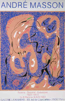 Art exhibition poster - André Masson - Pastels, Dessins, Estampes 1924 - 1975. 1983 Galerie Lahumiere Paris. Printed by Serigraphie l'Atelier Paris.